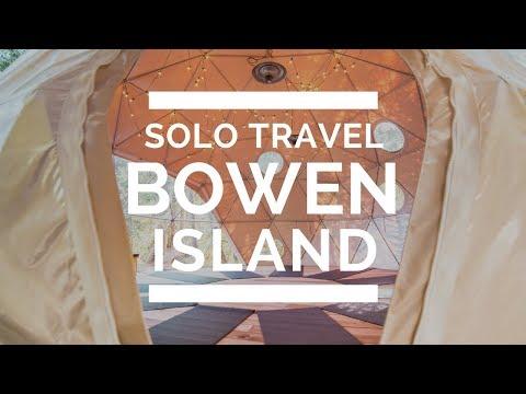 SOLO travel trip to BOWEN ISLAND, BC | That Adventurer