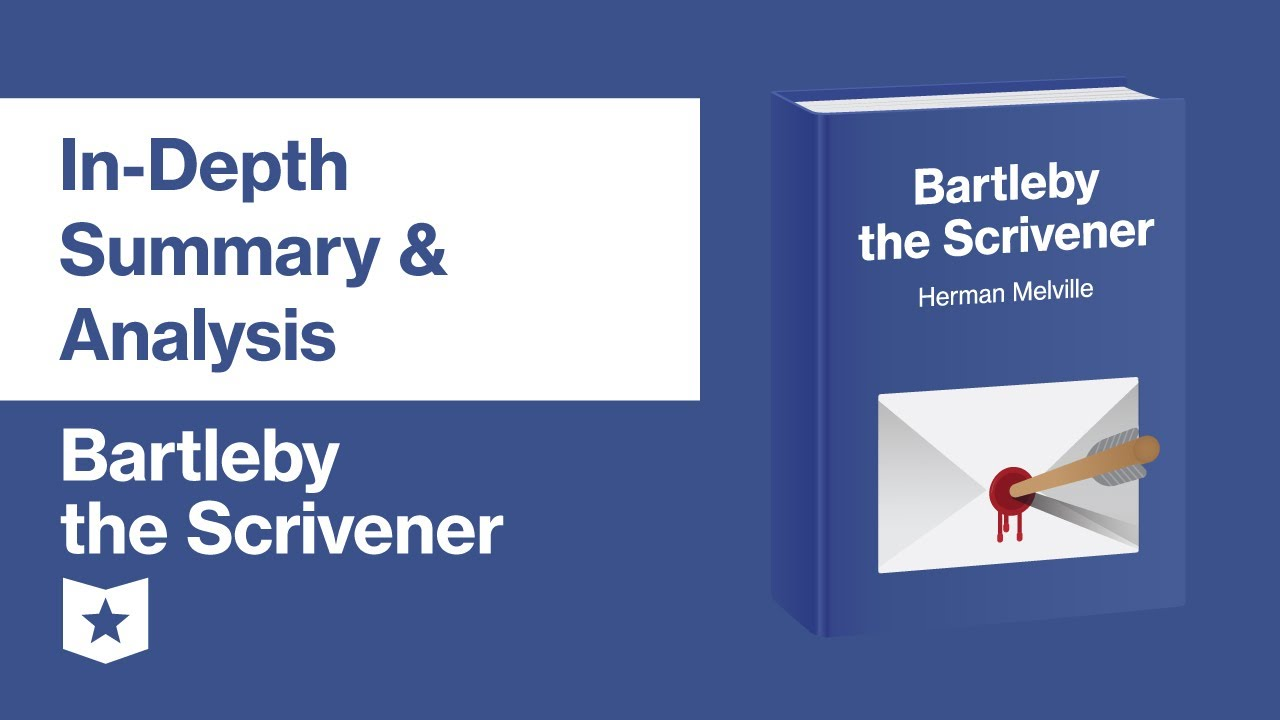 Download Bartleby the Scrivener by Herman Melville   In-Depth Summary & Analysis