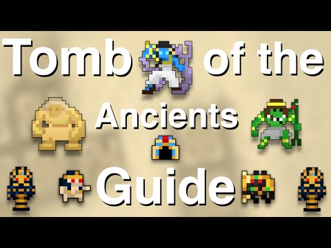 RotMG - Tomb Of The Ancients Guide