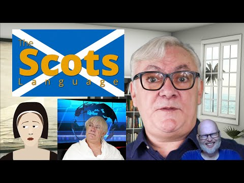 The Scots Language - By An English Polyglot