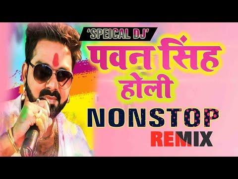 Pawan Singh Holi Nonstop Dj Song Wave Music Dj