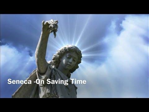 Seneca -On Saving Time