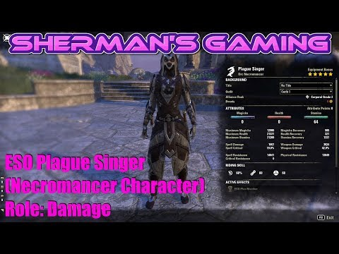 ESO Plague Singer (Necromancer Character) Role: Damage - YouTube
