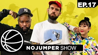 The No Jumper Show EP. 17
