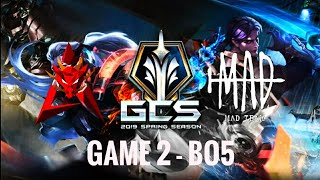 HKA VS MAD Team -Game 2   GCS Mùa Xuân 2020