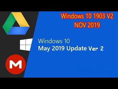 Windows 10 1903 V 1 iso x86,x64 (Google Drive,Mega Download