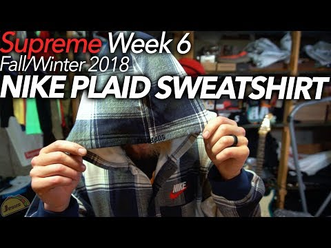 clearance prices factory price nice shoes Nike x Supreme Plaid Hooded Sweatshirt F/W 2018 Week 6 ...