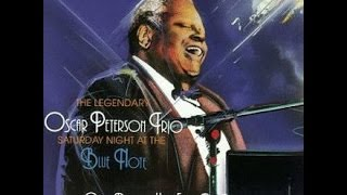 Oscar Peterson - Saturday Night At The Blue Flote