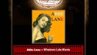 Abbe Lane – Whatever Lola Wants