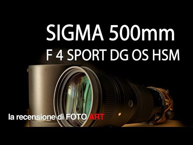 Sigma 500mm f4 Sport DG OS HSM recensione