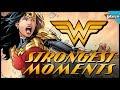 Wonder Woman's Strongest Moments!