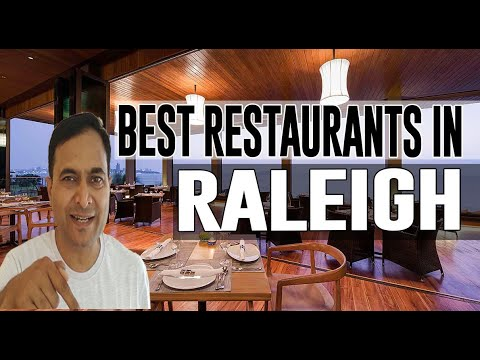 Best Restaurants And Places To Eat In Raleigh, North Carolina NC