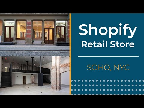 Shopify Inks Lease for Physical Retail Store in Soho Manhattan