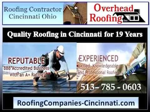 Roofing Companies Cincinnati   513-785-0603   Overhead Roofing