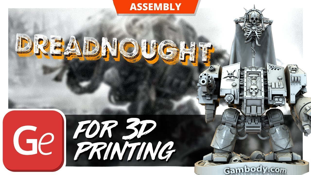 Dreadnought 3D Model | Static + Assembly by Gambody