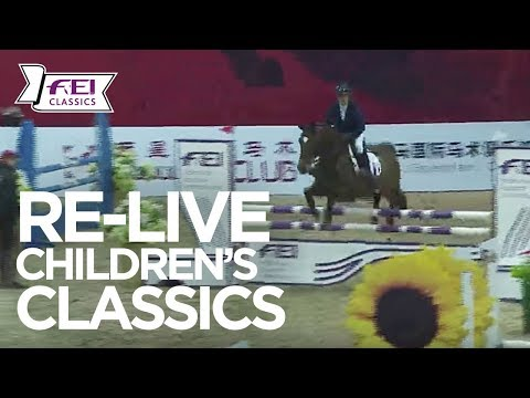 RE-LIVE | FINAL | FEI Children's International Classics | Beijing