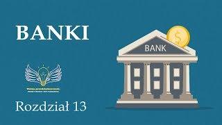 13. Banki | Wolna przedsiębiorczość - dr Mateusz Machaj