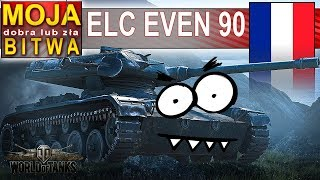 ELC EVEN 90 - Hallack wnerwia ludzi pchłą! - World of Tanks