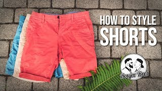 How To Style - Shorts | Men Style Tips