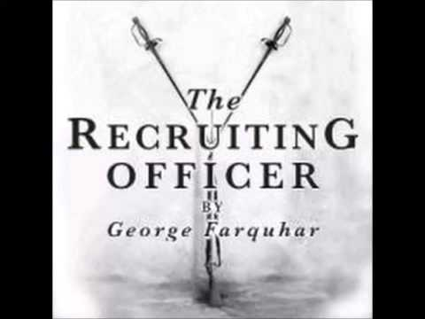 The Recruiting Officer (dramatic reading)
