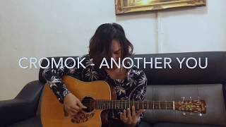 CROMOK - Another You (fingerstyle cover) by Anwar Amzah
