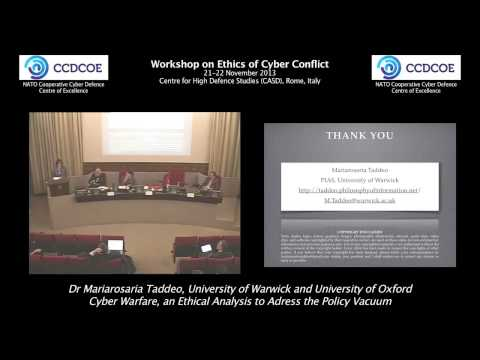 Dr Mariarosaria Taddeo - Cyber Warfare, an Ethical Analysis