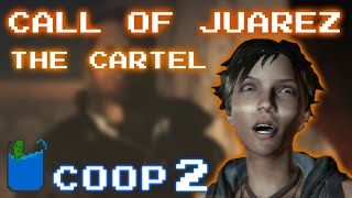 Call of Juarez: The Cartel - Co-op Playthrough -PART 2- Skid Row