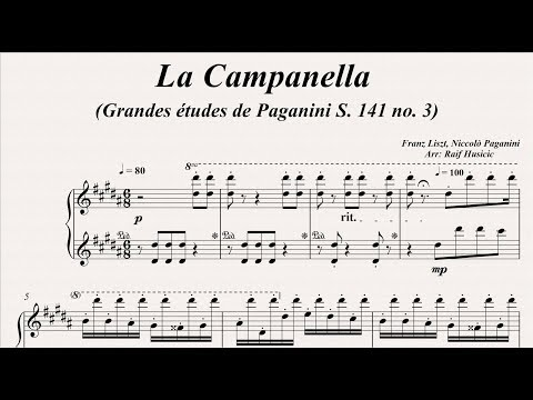 La Campanella (Grandes études de PaganiniS. 141 no. 3) - Franz Liszt, Niccolò Paganini, Piano