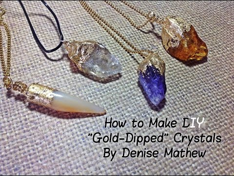 "how-to-make-a-diy-faux-""gold-dipped""-crystal-pendants-by-denise-mathew"