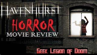 HAVENHURST ( 2016 Julie Benz ) House of horror Movie Review