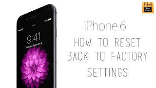 iPhone 6 - How to Reset Back to Factory Settings