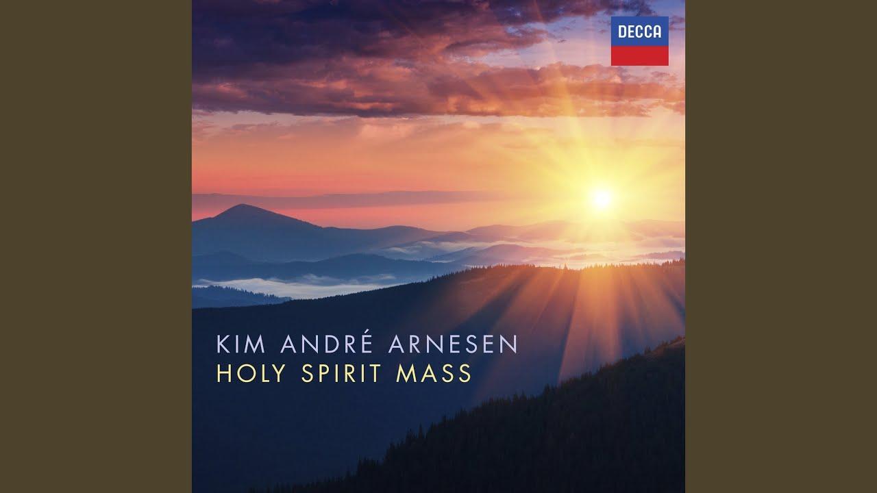 Arnesen: Holy Spirit Mass - Fount of Life: Glory