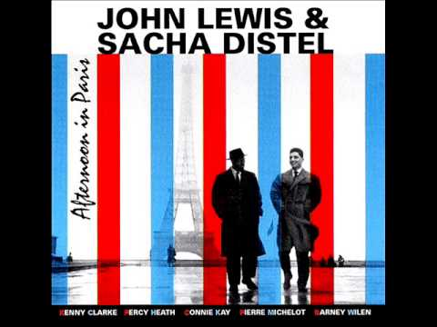 John Lewis & Sasha Distel - Little Girl Blue - Paris, December ...