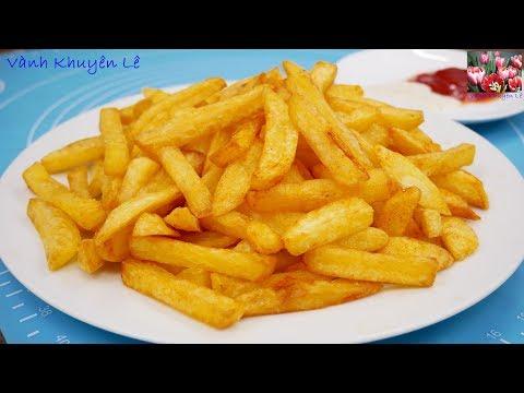 KHOAI TÂY CHIÊN GIÒN / French Fries - ... Và Bạn Sẽ Không Cần đến Mc. Donald, KFC Nữa By Vanh Khuyen