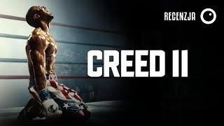 Creed 2 - Recenzja #432