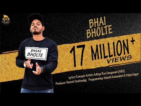 BHAI BHOLTE (Official Video)- Hindi Rap -Aditya Rao Gangasani (ARG)