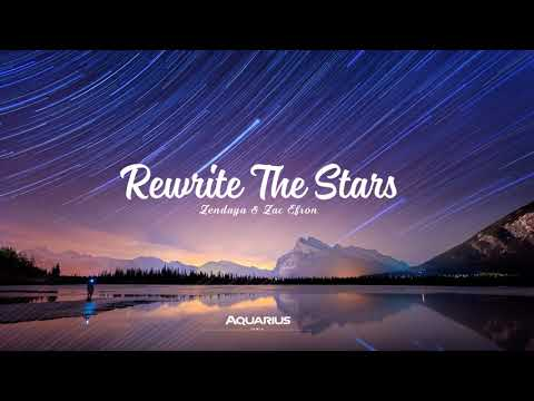 Zac Efron, Zendaya -  Rewrite The Stars (Aquarius Remix)