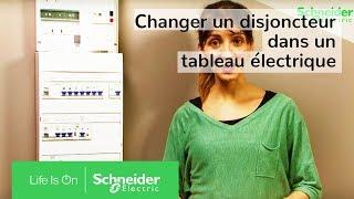 Tuto : changer un disjoncteur dans un tableau électrique | Schneider Electric