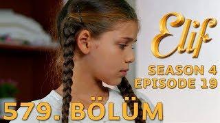 Elif 579. Bölüm | Season 4 Episode 19