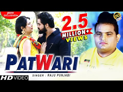 Raju Punjabi | New Haryanvi Song 2019 - पटवारी | Patwari | Mohit Tushir| VR Bros | GoBindas Presents
