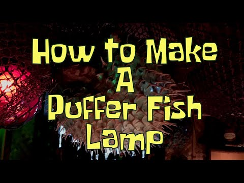 How To Make A Puffer Fish Lamp