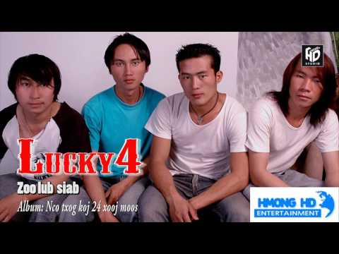 Hmong New Song 2018 - Zoo Lub Siab - Lucky4 [Official Audio] thumbnail
