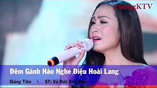 Karaoke có lời Đêm Gành Hào Nhớ Điệu Hoài Lang _Giáng Tiên