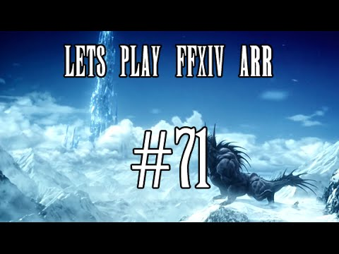Lets Play FFXIV ARR #71: The Chrysalis...I Promise This Time
