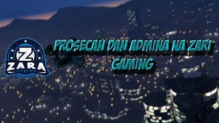 Prosecan dan Admina - Zara Gaming thumbnail