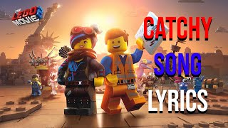 Catchy Song Lyrics (Lego Movie 2) Dillon Francis feat. T-Pain & That Girl Lay Lay