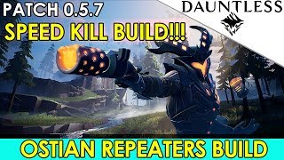 Dauntless - Ostian Repeaters Build - Speed Kill Build