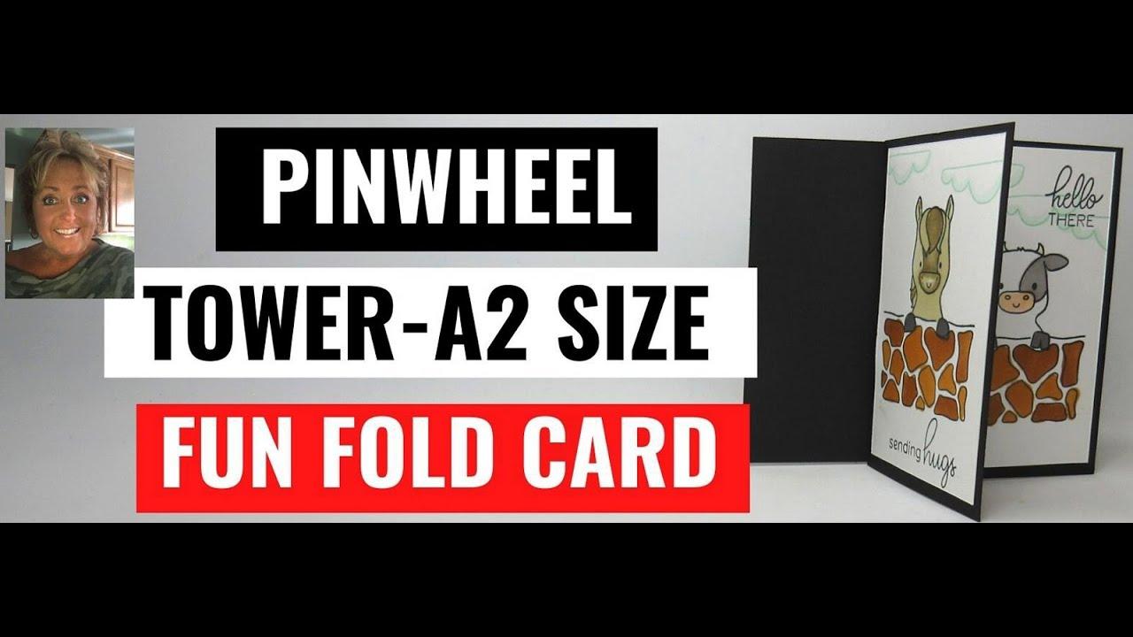 Pinwheel Tower A-2 size Fun  Fold  card