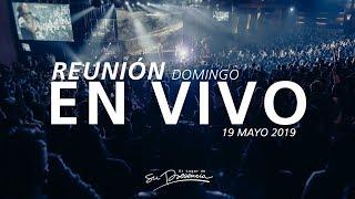 🔴 Reunión En Vivo (Prédica y Alabanza) - 19 Mayo 2019 | El Lugar de Su Presencia