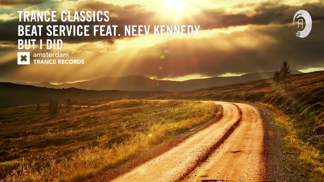 VOCAL TRANCE CLASSICS: Beat Service - But I Did (Radio Edit)